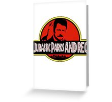 Jurassic Parks and rec Greeting Card