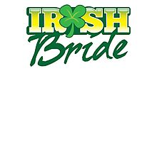 Irish BRIDE great for St Patricks day wedding Photographic Print