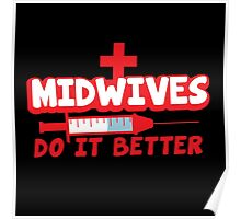 Midwives do it better! with needle Poster