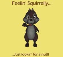 Feelin' Squirrelly by InfinityRain