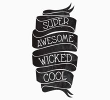Super Awesome Wicked Cool Kids Clothes