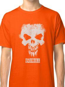 Overkill Classic T-Shirt