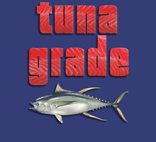 Tuna Grade Unisex T-Shirt
