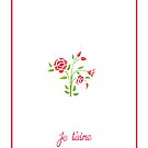 Sweet Flowers Je T'aime by mrana