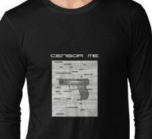 Censor Me-for darker shirts Long Sleeve T-Shirt