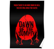 Dawn of the Dumpty Poster