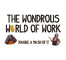 The Wondrous World of Work Photographic Print
