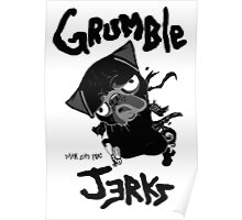 grumble jerks Poster