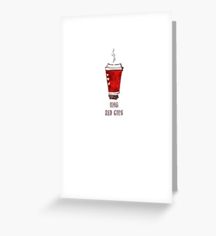 OMG RED CUPS Greeting Card