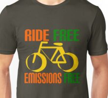 RIDE FREE, EMISSIONS FREE Unisex T-Shirt