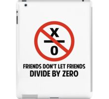 Friends Don't Divide by Zero iPad Case/Skin