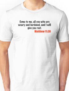 Matthew 11:28 Unisex T-Shirt