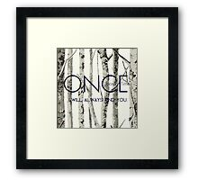 """Once Upon a Time (OUAT) - """"I Will Always Find You."""" Framed Print"""