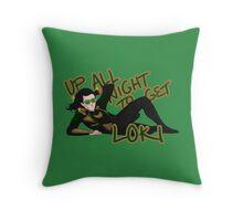 Up All Night to Get Loki Throw Pillow