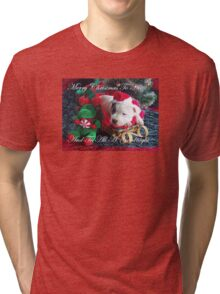 Merry Christmas To All Tri-blend T-Shirt