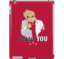 I Want You -- To Catch Them All! iPad Case/Skin