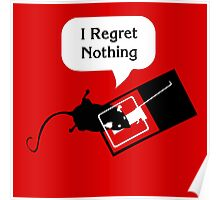 I Regret Nothing Poster