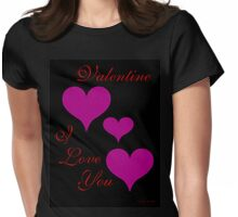 VALENTINE, I LOVE YOU Womens Fitted T-Shirt