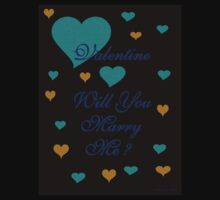 VALENTINE , WILL YOU MARRY ME by Madeline M  Allen