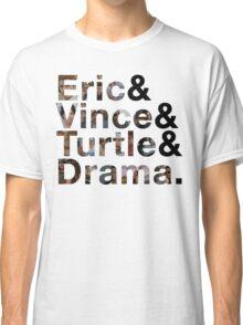 The Entourage Fab 4 Classic T-Shirt