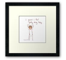 """i guess i feel pretty okay today"" weird cats Framed Print"
