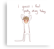 """""""i guess i feel pretty okay today"""" weird cats Canvas Print"""
