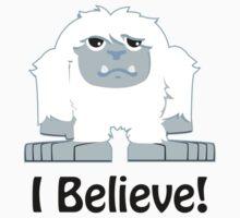 I Believe! Cute Yeti Kids Tee