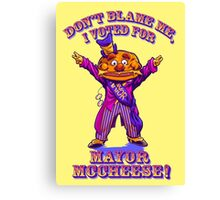 DON'T BLAME ME... Canvas Print