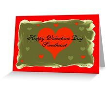 Happy Valentines Day Sweetheart Greeting Card