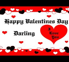 Happy Valentines Day DARLING by Madeline M  Allen