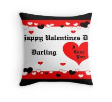 Happy Valentines Day DARLING Throw Pillow