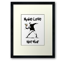 Make Love, Not War Framed Print