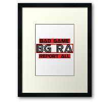 bg ra Framed Print