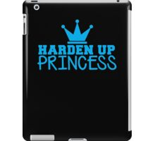 HARDEN up PRINCESS with a royal crown in BLUE iPad Case/Skin