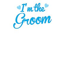 I'm the Groom wedding day design in blue Photographic Print