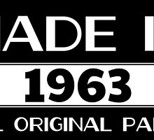 made in 1963 all original parts by birthdaytees