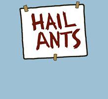 Hail Ants! Unisex T-Shirt