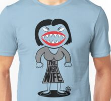 The angry wife Unisex T-Shirt