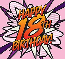 Comic Book HAPPY 18TH BIRTHDAY! pink by theimagezone