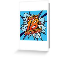 Comic Book HAPPY 18TH BIRTHDAY! blue Greeting Card