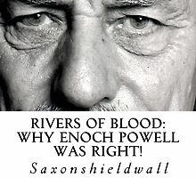 Rivers of Blood: Why Enoch Powell Was Right! Booklet Merchandise by SaxonShieldWall