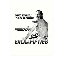 Back to the Fifties (B&W) - Tony Abbott Art Print