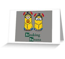 Breaking Banana Greeting Card