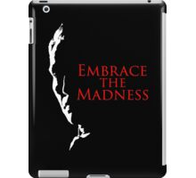 Embrace the Madness Sil iPad Case/Skin
