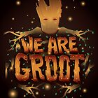 We Are Groot by Risa Rodil