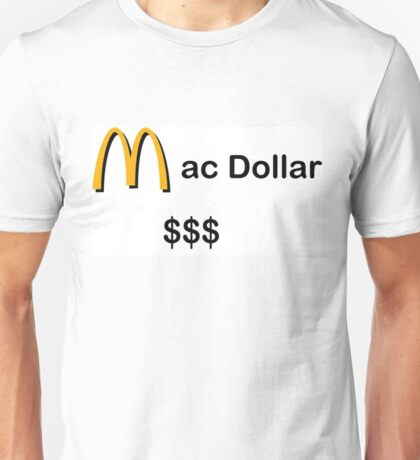 Mc Dollar $$$ Unisex T-Shirt