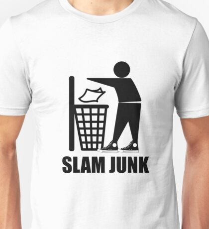 Slam Dunk the Junk! Unisex T-Shirt