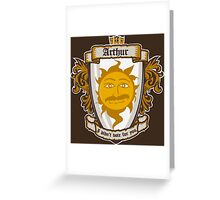 I am your king Greeting Card