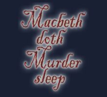 Macbeth doth Murder sleep, Shakespeare, Play, Theater Kids Clothes