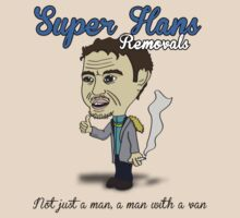 Super Hans Removal Services by mrkyleyeomans